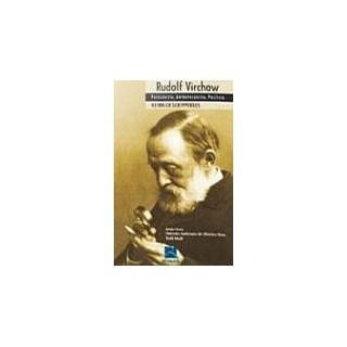 Livro - Rudolf Virchow - Patologista, Antropologista, Poli - Schipperges