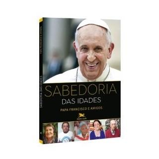 Livro - Sabedoria das Idades - Papa Francisco