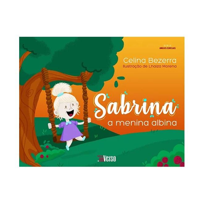 Livro - Sabrina a Menina Albina - Bezerra