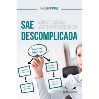 Livro - SAE Descomplicada - Sistematização da Assistência de Enfermagem - Chanes