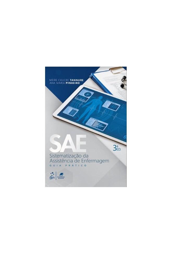 Livro - SAE Sistematização da Assistência de Enfermagem - 2a. edição - Tannure
