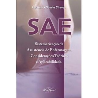 Livro - SAE - Sistematização da Assistência de Enfermagem - Considerações Teóricas e Aplicabilidade - Chaves#