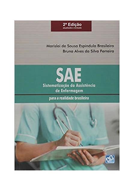 Livro - SAE - Sistematização da Assistência de Enfermagem: para a Realidade Brasileira - Brasileiro