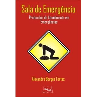 Livro - Sala de Emergência - Protocolos de Atendimentos em Emergências - Borges