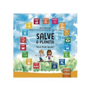 Livro Salve o Planeta: Você Pode Ajudar - Rucaly - Juruá