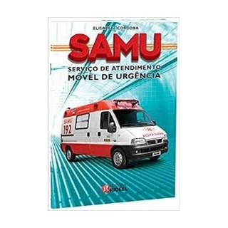 Livro - Samu - Serviço de Atendimento Móvel de Urgência - Cordoba <>