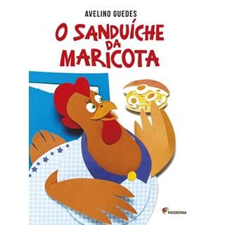 Livro Sanduíche da Maricota, O - Guedes - Moderna