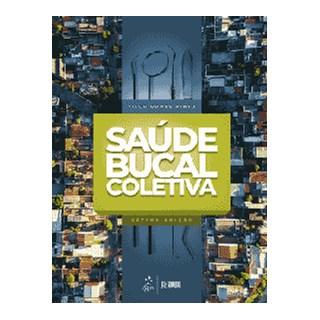 Livro - Saúde Bucal Coletiva - Pinto