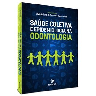 Livro Saúde Coletiva e Epidemiologia em Odontologia - Sales-Peres - Manole