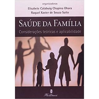 Livro - Saúde da Família - Considerações Teóricas e aplicabilidades - Souza <>