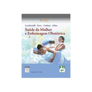 Livro - Saúde da Mulher e Enfermagem Obstétrica - Lowdermilk