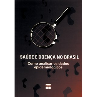 Livro - Saúde e Doença no Brasil -Prates