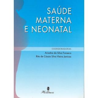 Livro - Saúde Materna e Neonatal - Fonseca <>