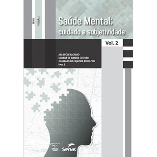 Livro - Saúde Mental: Cuidados e Subjetividade - Machado