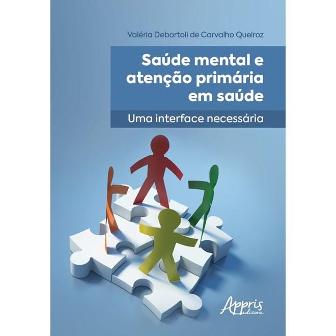 Livro Saúde mental e atenção primária em saúde - Queiroz - Appris
