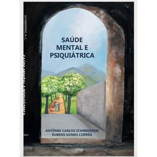 Livro - Saúde Mental e Psiquiátrica Abordagem Multidisciplinar - Schwiderski e Corrêa