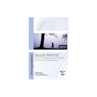 Livro - Saúde Mental: Texto de referência para auxiliares e técnicos de Enfermagem – Machado