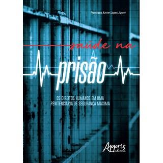 Livro - Saúde na Prisão - Júnior