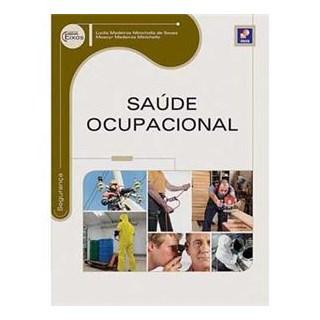 Livro - Saúde Ocupacional - Série Eixos - Sousa