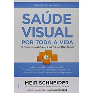 Livro - Saúde Visual Por Toda a Vida - Schneider - Cultrix