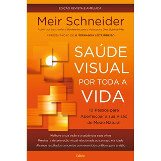 Livro Saúde visual por toda a vida - Schneider - Cultrix