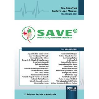 Livro SAVE® Suporte Avançado de Vida em Emergência - Knopfholz - Juruá
