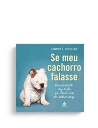 Livro Se Meu Cachorro Falasse Copeland