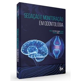 Livro Sedação e Monitoração em Odontologia - Souza - Santos Pub