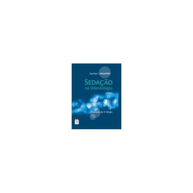 Livro - Sedação na Odontologia - Malamed