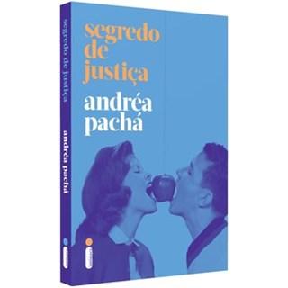 Livro - Segredo De Justiça - Pachá 1º edição