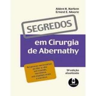 Livro - Segredos em Cirurgia de Abernathy - Harken ***