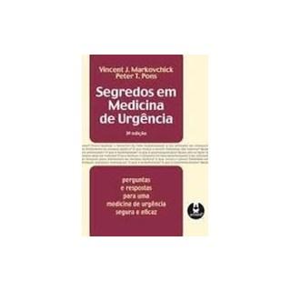 Livro - Segredos em Medicina de Urgência - Markovchick ***