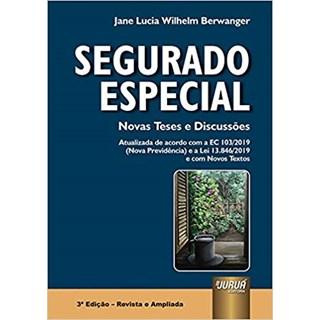 Livro Segurado Especial Novas Teses e Discussões - Berwanger - Juruá