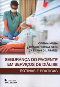 Oferta Livro - Segurança do Paciente em Serviços de Diálise - Vieira por R$ 99.9