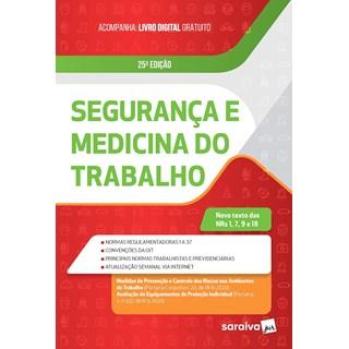 Livro - Segurança e Medicina do Trabalho – 24.ª Ed Saraiva