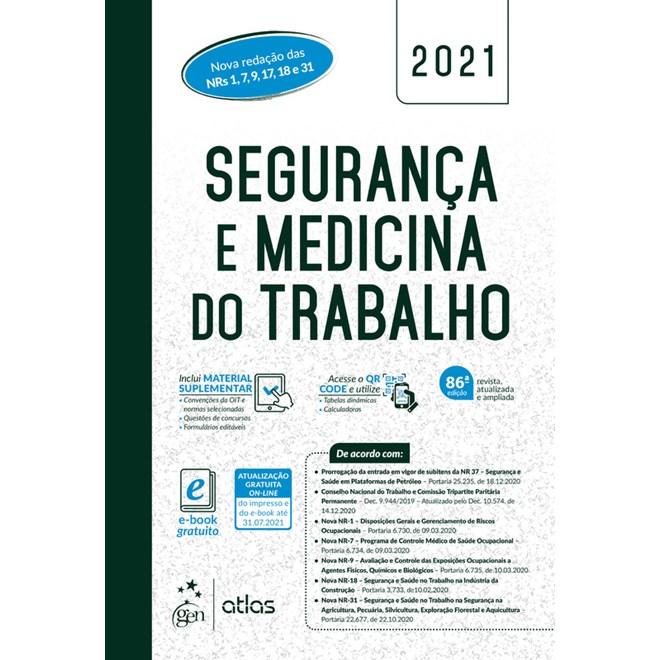 Livro Segurança e Medicina do Trabalho 2021 - Atlas