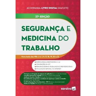 Livro Segurança e Medicina do Trabalho 26ª Edição - Saraiva