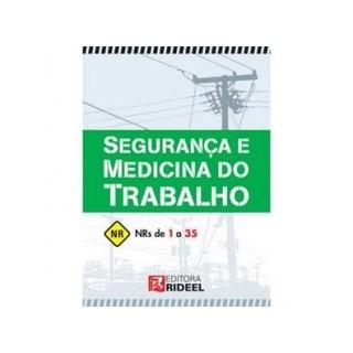 Livro - Segurança e Medicina do Trabalho - Rideel