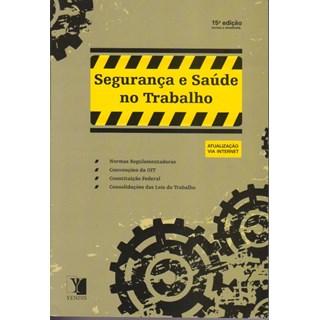 Livro - Segurança e Saúde do Trabalho - Normas Regulamentadoras - Reis
