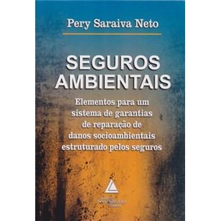 Livro - Seguros Ambientais - Saraiva Neto