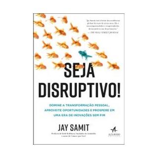 Livro -Seja Disruptivo - Samit