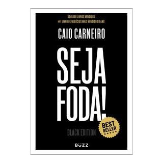 Livro - Seja Foda! - Black Edition - Carneiro 1º edição