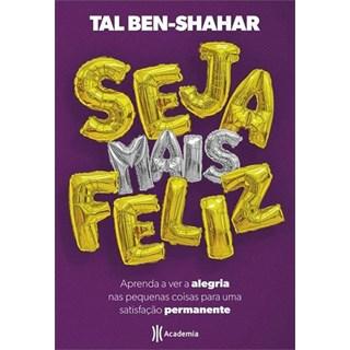 Livro - Seja Mais Feliz - Shahar