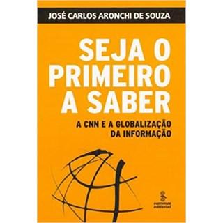 Livro - Seja o Primeiro a Saber - Souza - Summus