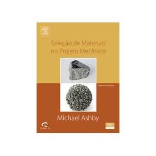 Livro - Seleção de Materiais no Projeto Mecânico - Ashby