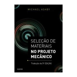 Livro - Seleção de Materiais no Projeto Mecânico- Ashby