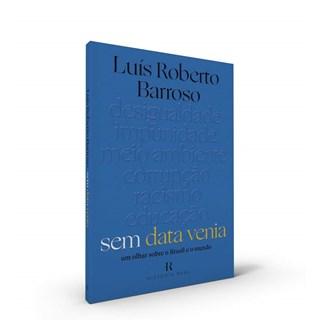 Livro Sem Data Venia - Barroso - Intrínseca