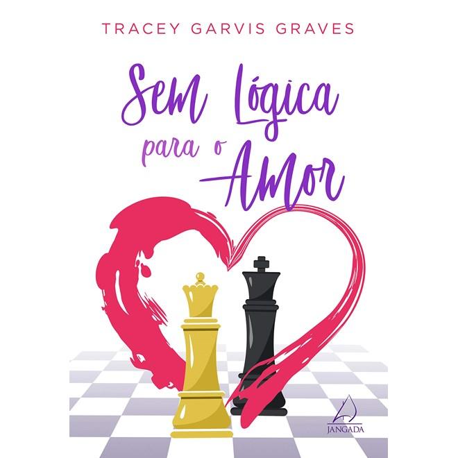 Livro Sem Lógica Para o Amor - Graves - Jangada
