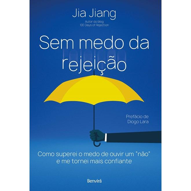 Livro Sem Medo da Rejeição - Jiang - Benvirá