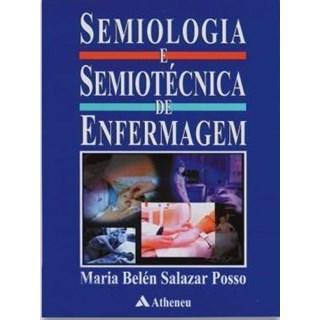 Livro - Semiologia e Semiotécnica de Enfermagem - Posso